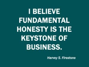 harvey-s-firestone-businessman-quote-i-believe-fundamental-honesty-is-the-keystone
